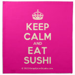 [Crown] keep calm and eat sushi  Napkins