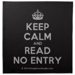 [Crown] keep calm and read no entry  Napkins