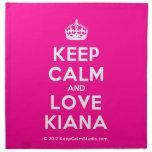 [Crown] keep calm and love kiana  Napkins