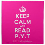 [Crown] keep calm and read p.y.t  Napkins