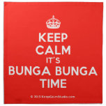 [Crown] keep calm it's bunga bunga time  Napkins
