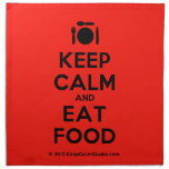 [Cutlery and plate] keep calm and eat food  Napkins