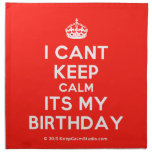 [Crown] i cant keep calm its my birthday  Napkins