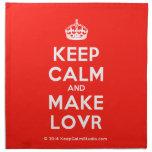 [Crown] keep calm and make lovr  Napkins