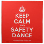 [Crown] keep calm and safety dance  Napkins