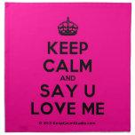 [Crown] keep calm and say u love me  Napkins