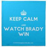 [Crown] keep calm and watch brady win  Napkins
