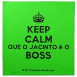 [Crown] keep calm que o jacinto é o boss  Napkins