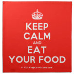 [Crown] keep calm and eat your food  Napkins