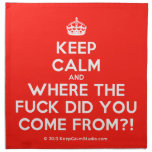 [Crown] keep calm and where the fuck did you come from?!  Napkins