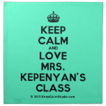 [Crown] keep calm and love mrs. kepenyan's class  Napkins