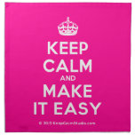 [Crown] keep calm and make it easy  Napkins
