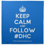 [Crown] keep calm and follow #dhc  Napkins