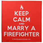 [Campfire] keep calm and marry a firefighter  Napkins
