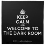 [Crown] keep calm and welcome to the dark room  Napkins