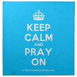[Crown] keep calm and pray on  Napkins