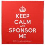[Crown] keep calm and sponsor me  Napkins