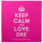 [Crown] keep calm and love dre  Napkins