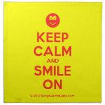 [Smile] keep calm and smile on  Napkins
