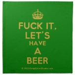 [Crown] fuck it, let's have a beer  Napkins