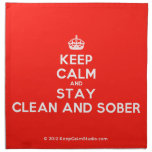 [Crown] keep calm and stay clean and sober  Napkins