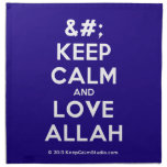 [No Crown] keep calm and love allah  Napkins