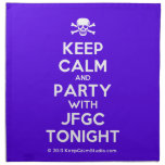 [Skull crossed bones] keep calm and party with jfgc tonight  Napkins