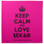 [Crown] keep calm and love §ekå®  Napkins