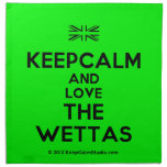 [UK Flag] keepcalm and love the wettas  Napkins