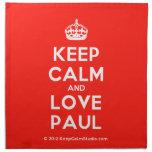 [Crown] keep calm and love paul  Napkins