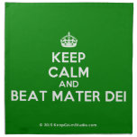 [Crown] keep calm and beat mater dei  Napkins