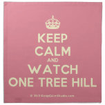 [Crown] keep calm and watch one tree hill  Napkins