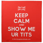 [UK Flag] keep calm and show me ur tits  Napkins