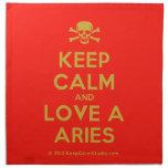 [Skull crossed bones] keep calm and love a aries  Napkins