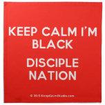 keep calm i'm black disciple nation  Napkins