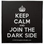 [Crown] keep calm and join the dark side  Napkins