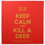 [UK Flag] keep calm and kill a deer  Napkins