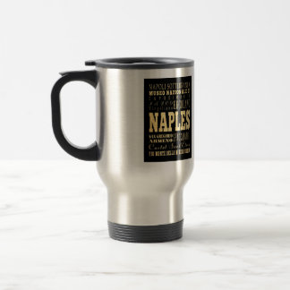Naples City of Italy Typography Art Travel Mug