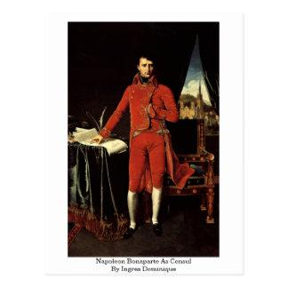 Napoleon Bonaparte como cónsul de Ingres Dominique Tarjeta Postal