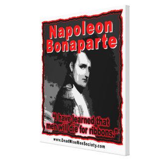 Napoleon Bonaparte Die for Ribbons Quote Canvas Print