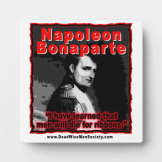 Napoleon Bonaparte Die for Ribbons Quote Plaque