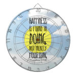 "Napoleon Hill quote, ""Happiness is found in doing"" Dart Boards"