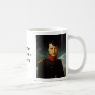 Napoleon, Napoleon, A true manhates no one.- Na... Classic White Coffee Mug
