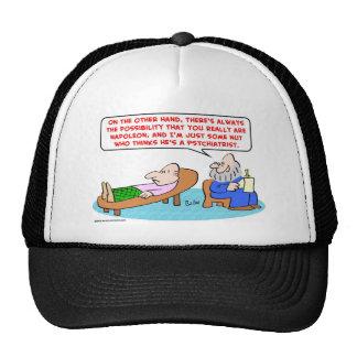 napoleon some nut psychiatrist trucker hat