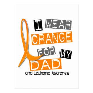 Naranja del desgaste de la leucemia I para mi papá Tarjeta Postal