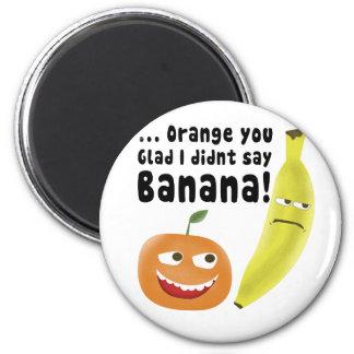 Naranja usted alegre imán redondo 5 cm