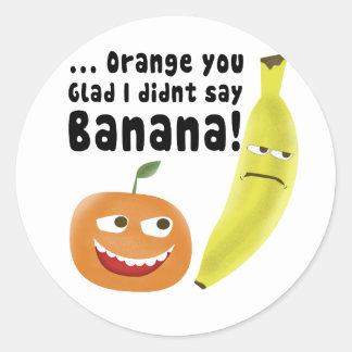 Naranja usted alegre pegatina redonda