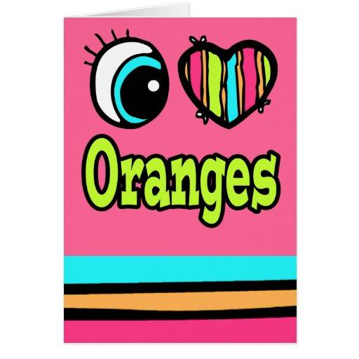 Naranjas brillantes del amor del corazón I del ojo Tarjeta De Felicitación