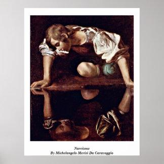 Narciso de Miguel Ángel Merisi DA Caravaggio Posters