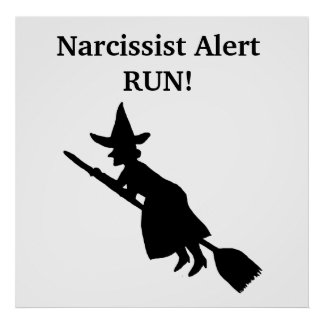 Narcissist Alert Witch Poster